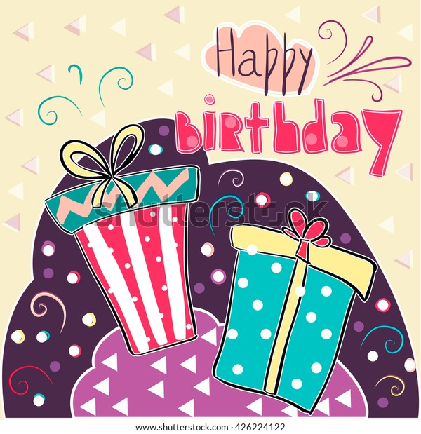 Cute Happy Birthday Card Gift Boxes Stock Vector Royalty Free