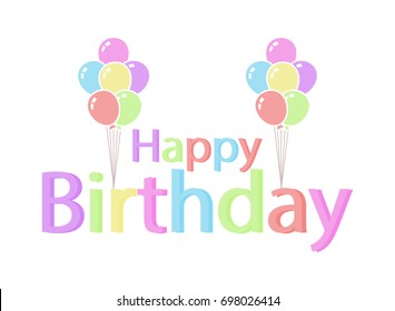 cute Happy Birthday Greeting Card pastel color, background vector illustration