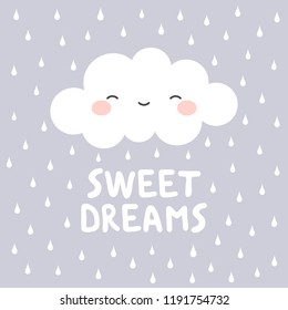 Cute Happy Cloud with Rain Drops, Print or Icon Vector Illustration, sweet dreams text