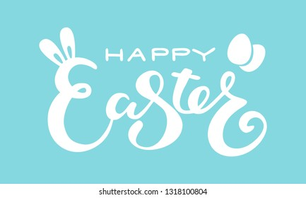 Cute Happy Easter lettering quote with bunny ears and eggs decoration, hand written with ink brush. Vector illustration
