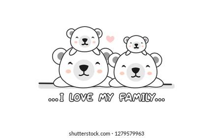 """Cute happy polar bear  family say """"I love my family""""."""