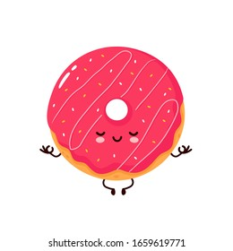 Cute happy smiling donut meditate in yoga pose. Vector flat cartoon character illustration icon design.Isolated on white background. Donut,bakery menu concept