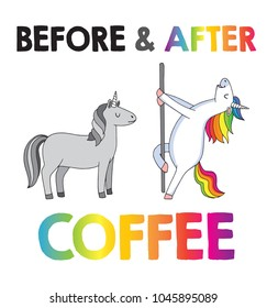A cute illustration with two unicorns, one before and the other after coffee. Vector file.