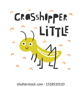 Cute insect for kids. Funny doodle card, postcard, poster with grasshopper for children
