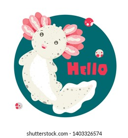 Cute Kawaii axolotl, baby amphibian drawing. Cute animal drawing, funny cartoon illustration. Lettering Hello. Flat style design. Ambystoma mexicanum