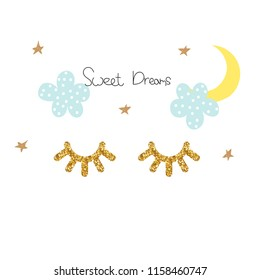 Cute kids print with slogan and gold glitter eyelashes. Vector hand drawn illustration.