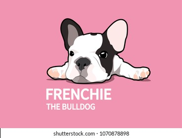 Cute Lazy Frenchie. You can make a cute design artwork any you want with Frenchie Style. A lazy doggy!