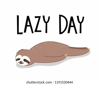 Cute lazy sloth illustration in cartoon style with lettering
