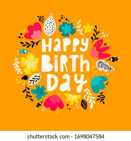 cute lettering quote 'Happy Birthday' decorated with floral elements on yellow background. Good for posters, banners, cards. prints, signs, etc. festive typography inscription. EPS 10