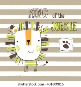 cute lion cartoon on striped background, king of the jungle, T-shirt design for kids vector illustration