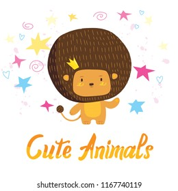 Cute lion children illustration. Adorable king animal character t-shirt or invitation birthday card print design with lettering