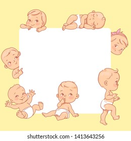 Cute little babies near blank text frame. Happy children in diapers stand, sit,crawl, sleep, waving hand. Kids holding white banner.  Active toddlers. Baby health and care vector illustration.
