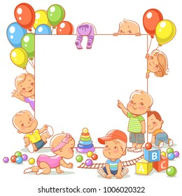 Cute little babies with toys near blank text frame. Happy children play, stand, sit, crawl, sleep, waving hand. Boys and girls holding white banner. Active toddlers. Colorful  vector illustration.