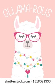"""Cute llama illustration with doodles and lettering inscription """"Gllama-rous"""". Inspirational and motivational card with alpaca. Vector illustration"""