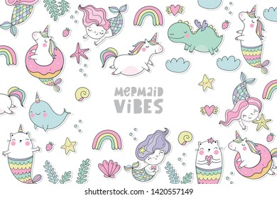 Cute magical unicorn, cat - mermaid, unicorn - mermaid, dragon, Narwhal,  vector set.  Cool summer print with handwritten quotes - Mermaid vibes.