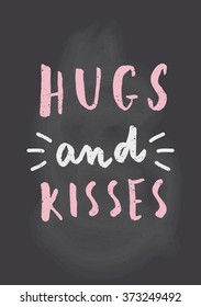 Hugs And Kisses Quotes Images Stock Photos Vectors Shutterstock