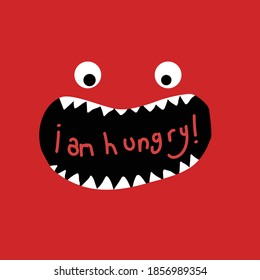 cute monster hungry slogan print