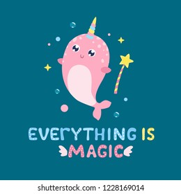 Cute narwhal and magical items vector illustration. Everything is magic card, print