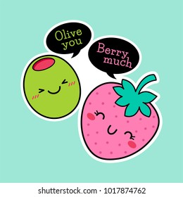 "Cute olive and strawberry cartoon illustration with text ""Olive you berry much"" for valentine's day card design"