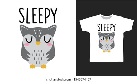 Cute Owl Sleepy t-shirt and apparel trendy design with simple typography, good for T-shirt graphics, poster, print and other uses.