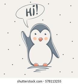 cute penguin says Hi.Childish cartoon design for kid t-shirts,dress or greeting cards.
