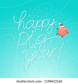 "Cute pig celebrate happy new year 2019 with Ice skating. Hand Drawn Lettering ""Happy Pig Year"". Vector illustration"