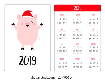 Cute pig piggy in Santa red hat. Simple pocket calendar layout 2019 new year. Week starts Sunday. Cartoon smiling character. Vertical orientation. Flat design. White background. Vector illustration