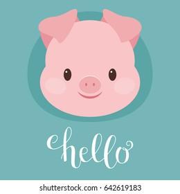 "Cute pig/piglet head. Hand writing ""Hello"". Vector illustration"