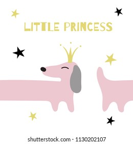 Cute pink dachshund dog on a white background. Dachshund in the golden crown. Text: little princess. Seamless vector illustration of a childlike style. Suitable for printing on postcards, posters.