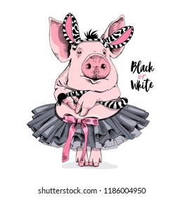 Cute pink Pig in a ballerina tutu with a bow and in a zebra mask. Black or white - lettering quote. Humor card, poster, t-shirt composition, hand drawn style print. Vector illustration.