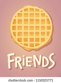 cute poster with frindship concept and illustration of waffle with hand drawn lettering quote- friendship. childrens vector illustration