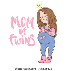 Cute pregnant woman. Twins of mom lettering. Pregnancy card.