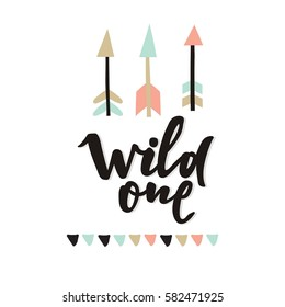 Cute print Boho style. Wild one lettering