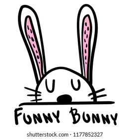 Cute print with funny bunny. Print for t-shirt, pocket, cards, phone case, clothes, textile, fabric, stationery, web, poster.