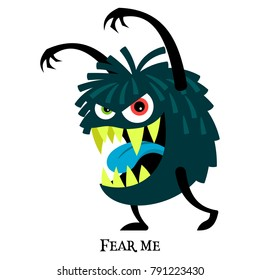 Cute print for t-shirt design with funny monster and text fear me, vector illustration