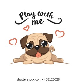 Cute puppy pug on a white background wants to play, vector card