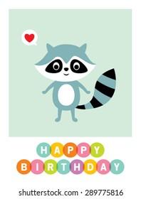 cute raccoon happy birthday greeting card