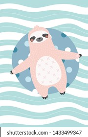Cute and relaxed sloth on a inflatable circle. Vector illustration in a scandinavian style with abstract background. Funny poster.