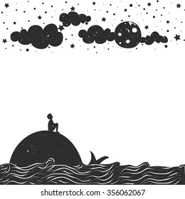 Cute romantic vector illustration with man silhouette sitting on a whale and looking at the Moon. Inspiration typography poster. Stars, sea and clouds.
