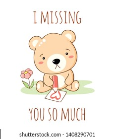 Cute sad cartoon bear draws a pencil heart. Inscription I missing you so much. Isolated on white background. EPS8