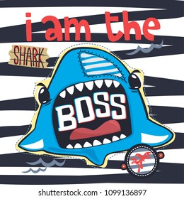 "Cute shark cartoon open mouth and text ""i am the boss"" vector illustration typography for t-shirt print."