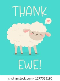 """Cute sheep cartoon illustration with text """"Thank ewe"""" for thank you card design."""