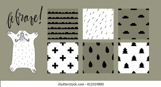 """Cute sleeping bear vector illustration with six scandinavian style pattern tiles. Mountains, wool, clouds, crosses, raindrops and fir trees textures. Hand written lettering """"be brave""""."""