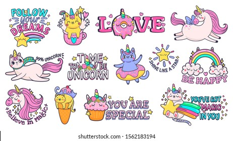 Cute slogan patches. Time to be unicorn, shine like star and follow your dreams signs with happy cat, sweet candies and magic pony. Motivation slogan vector sticker isolated illustration signs set