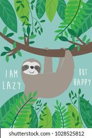 cute sloth illustration, vector, slogan