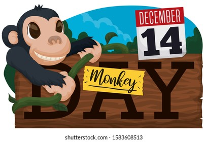 Cute, smiling chimp over wooden sign holding a liana, loose-leaf calendar with reminder date and sign to celebrate Monkey Day this December 14.