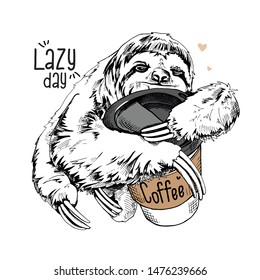 Cute smiling sloth with a plastic cup of coffee. Lazy day - lettering quote. Humor card, t-shirt composition, hand drawn style print. Vector illustration.