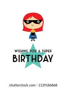 cute superheroine super birthday. cute super hero girl birthday card vector. cute girl super birthday greeting card.