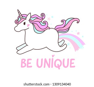 "Cute sweet colors unicorn jumping with ""Be Unique quote"""