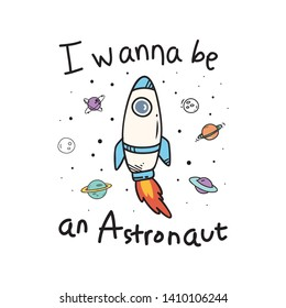 Cute t shirt design with slogan and space shuttle